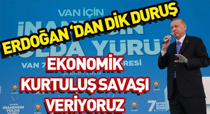 """Cumhurbaşkanı Erdoğan'dan flaş açıklama: """"Ekonomik kurtuluş savaşı veriyoruz""""..."""