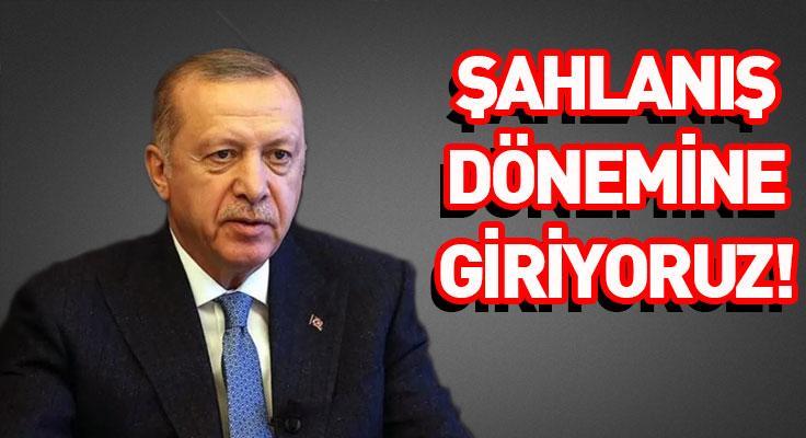 """Cumhurbaşkanı Erdoğan: """"Ülkemiz şahlanış dönemine giriyor"""""""