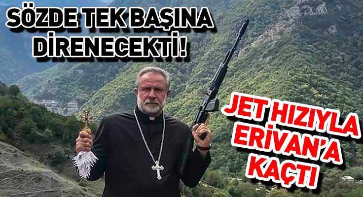 Azerbaycan'ı tehdit eden rahip arkasına bakmadan Erivan'a kaçtı!