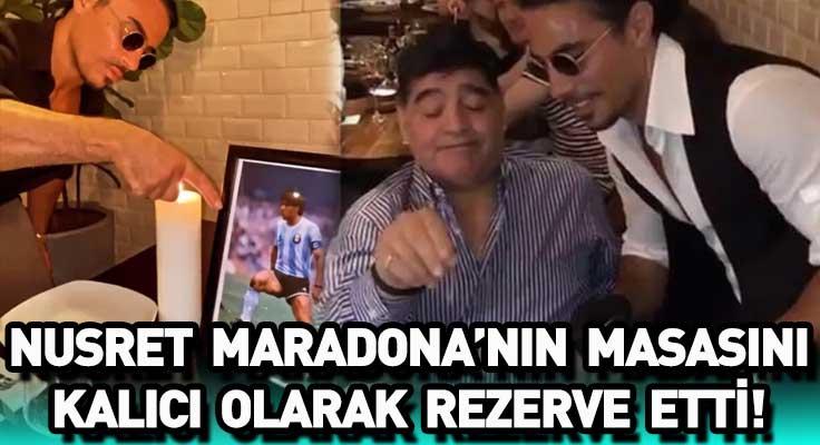 Nusret'den duygusal hareket! Maradona'nın masasını kalıcı olarak rezerve etti...