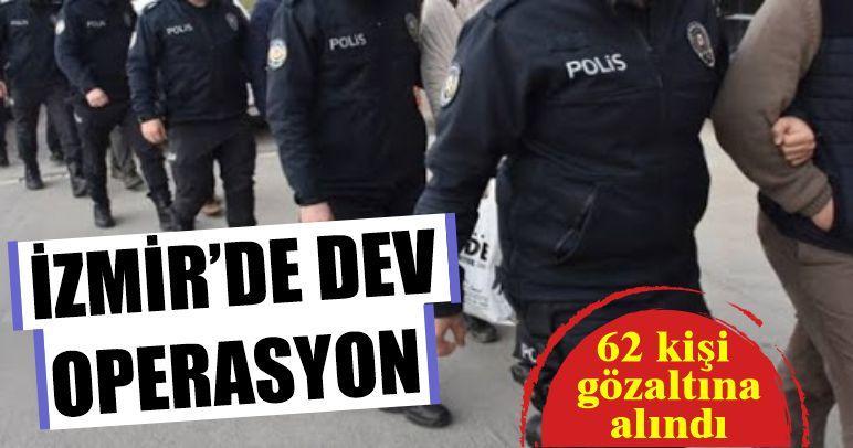 İzmir'de FETÖ operasyonu: 63 kişi gözaltına alındı