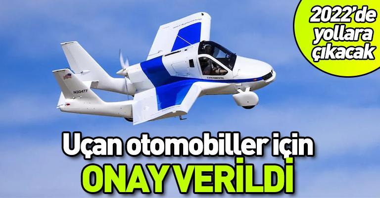 Uçan otomobiller için onay çıktı! 2022'de yollarda olacak...