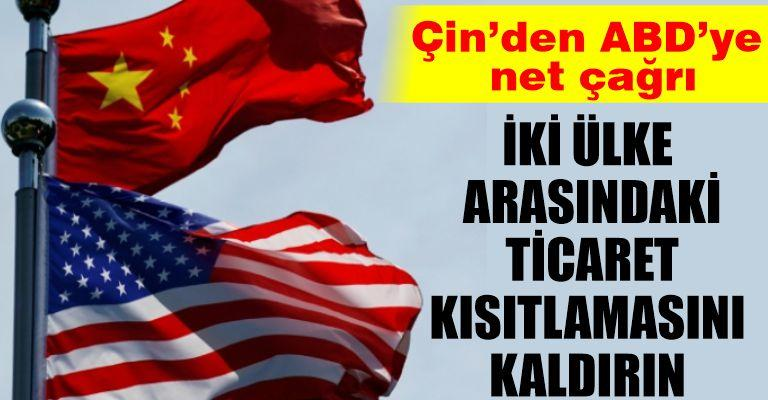 Çin'den ABD'ye 'ticaret kısıtlamalarını kaldırma ve iç işlerine karışm...