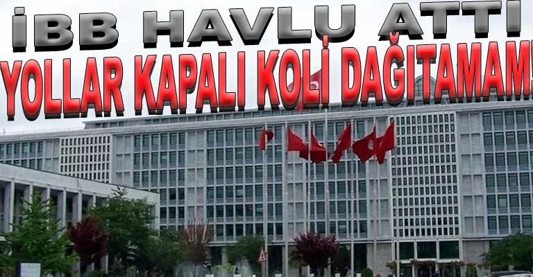 CHP'li İBB kontak kapattı: Evlere koli dağıtamıyorum çünkü ulaşamıyorum!...