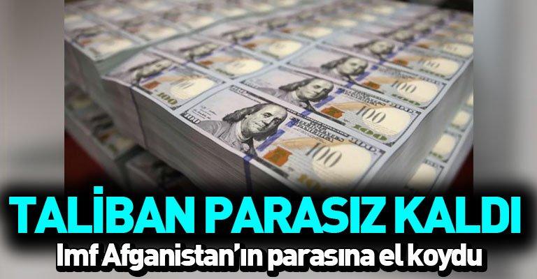 IMF, Taliban'ın Afganistan'ın fon kaynaklarına erişimini engellendi