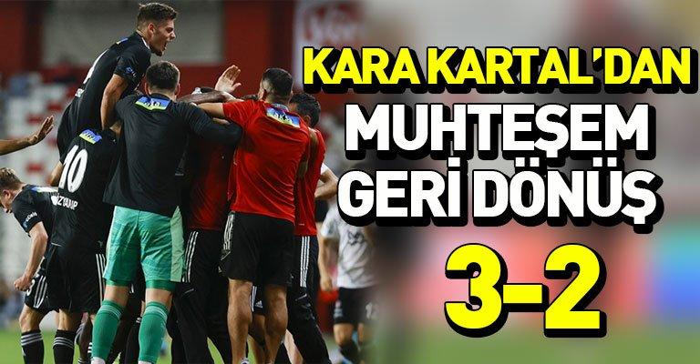 Beşiktaş'tan kritik 3 puan! 3-2
