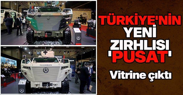 Türkiye'nin yeni zırhlı askeri aracı: 'Pusat'