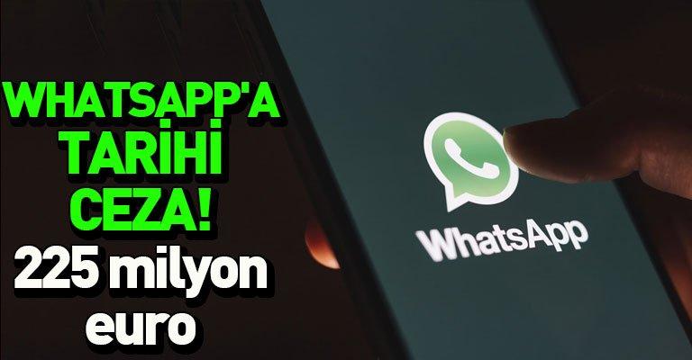 Veri Koruma Komisyonu'ndan WhatsApp'a tarihi ceza! 225 milyon euro