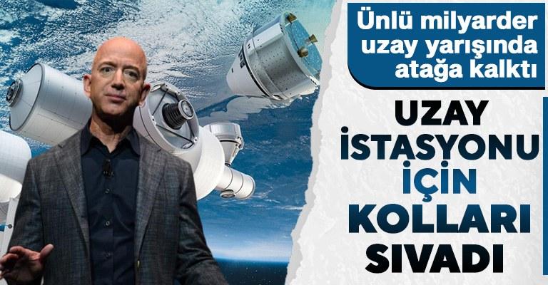 Jeff Bezos hedefi yükseltti! Yörüngede uzay istasyonu kuracak